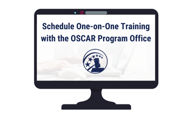 One-on-One Training with the OSCAR Program Office
