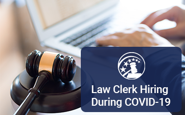 Update on Law Clerk Hiring During COVID-19
